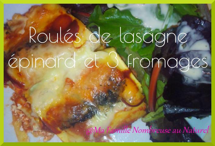 recette / roulés de lasagne épinard et 3 fromages