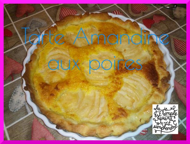 tarte amandine aux poires / recette