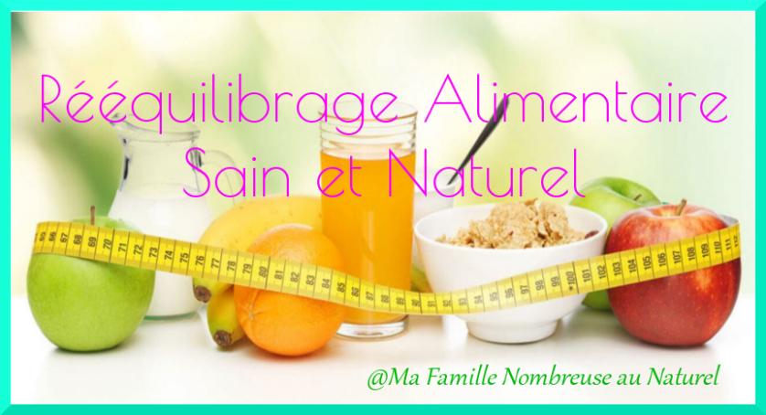 rééquilibrage alimentaire sain et naturel / régime diététicienne