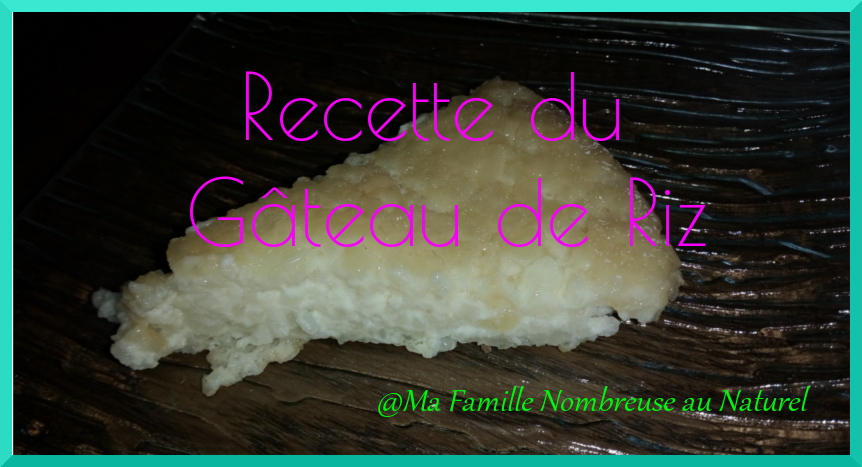 recette du gâteau de riz