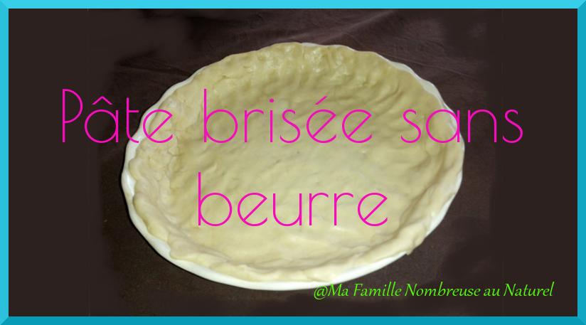 pâte brisée sans beurre / recette