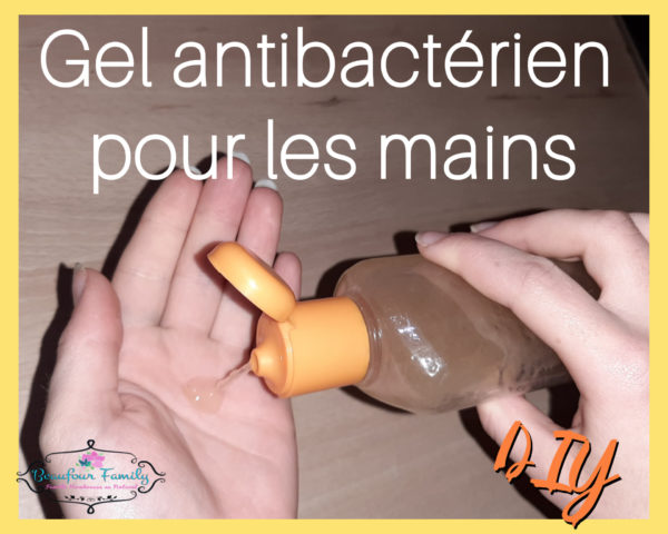 fabriquer du gel antibactérien pour les maison DIY fait maison