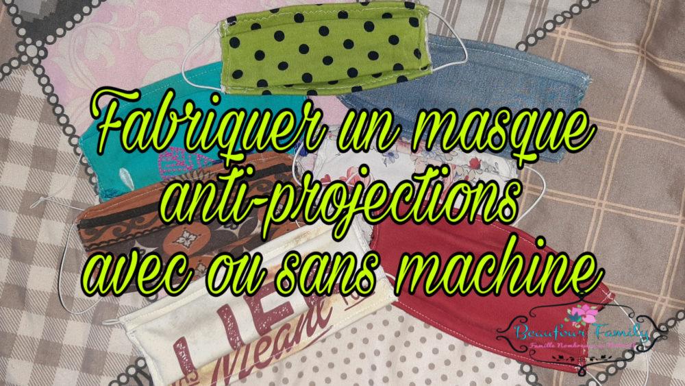 fabriquer un masques anti-projectons avec ou sans machine tuto